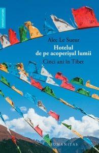hotelul-de-pe-acoperisul-lumii-cinci-ani-în-tibet 1